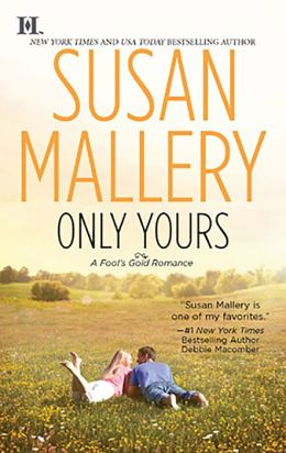 Only Yours (Fool's Gold Series #5)