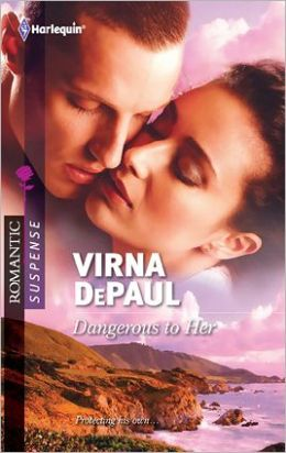 Dangerous to Her (Harlequin Romantic Suspense #1674)