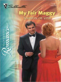 My Fair Maggy