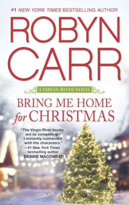 Bring Me Home for Christmas (Virgin River Series #16)