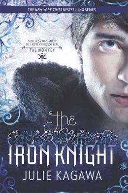 The Iron Knight (Iron Fey Series #4)