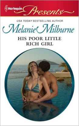 His Poor Little Rich Girl (Harlequin Presents Series #3038)