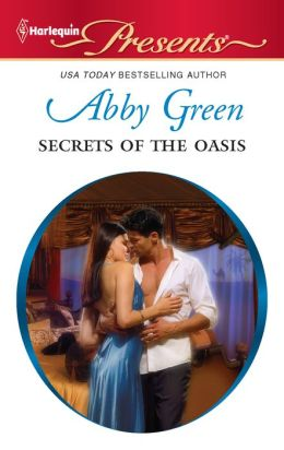 Secrets of the Oasis (Harlequin Presents Series #3040)