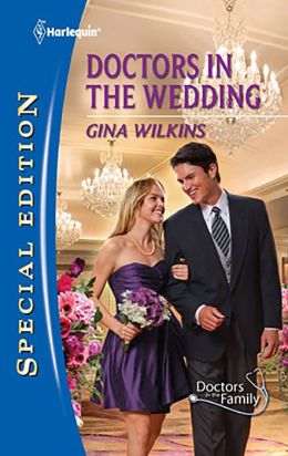 Doctors in the Wedding (Harlequin Special Edition Series #2163)