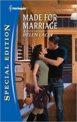 Made for Marriage (Harlequin Special Edition Series #2166)