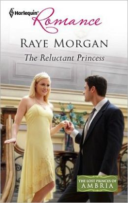 The Reluctant Princess (Harlequin Romance Series #4286)