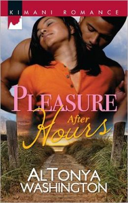 Pleasure After Hours (Harlequin Kimani Romance Series #267)