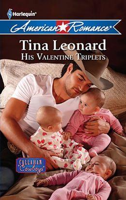 His Valentine Triplets (Harlequin American Romance Series #1385)