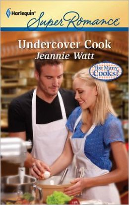 Undercover Cook (Harlequin Super Romance Series #1755)