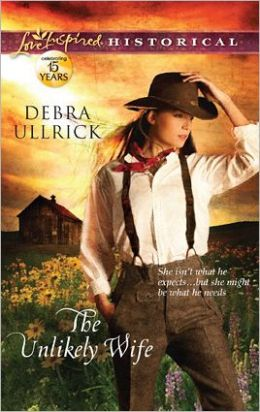 The Unlikely Wife (Love Inspired Historical Series)