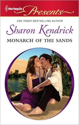 Monarch of the Sands (Harlequin Presents Series #3041)