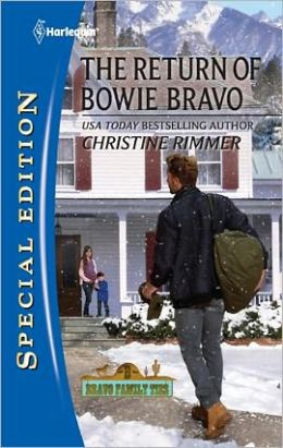 The Return of Bowie Bravo (Harlequin Special Edition Series #2168)