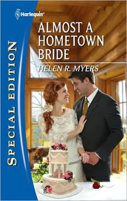 Almost a Hometown Bride (Harlequin Special Edition Series #2171)