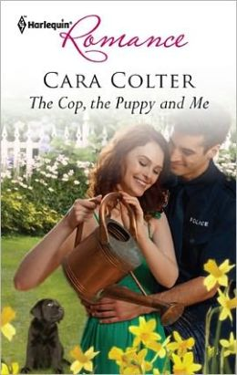 The Cop, the Puppy and Me (Harlequin Romance Series #4293)
