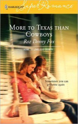 More to Texas Than Cowboys