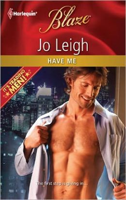 Have Me (Harlequin Blaze Series #671)