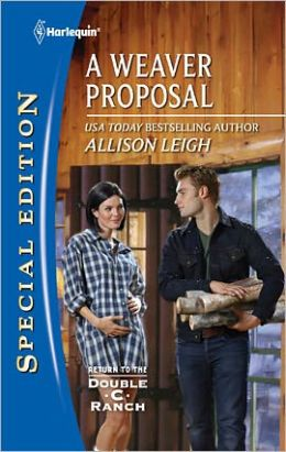 A Weaver Proposal (Harlequin Special Edition Series #2174)