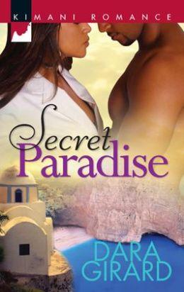 Secret Paradise (Harlequin Kimani Romance Series #275)