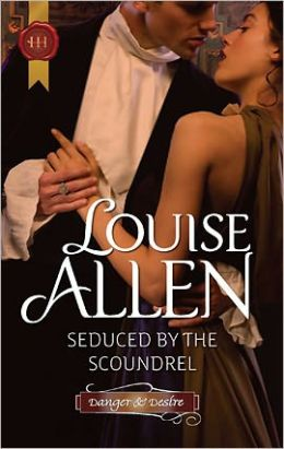 Seduced by the Scoundrel (Harlequin Historical Series #1080)