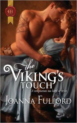 The Viking's Touch (Harlequin Historical Series #1082)