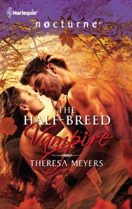 The Half-Breed Vampire (Harlequin Nocturne Series #132)