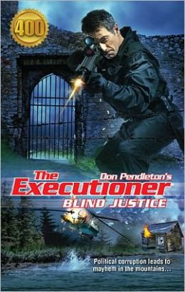 Blind Justice (Executioner Series #400)