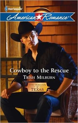 Cowboy to the Rescue (Harlequin American Romance Series #1396)