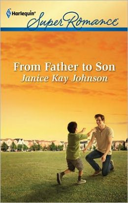From Father to Son (Harlequin Super Romance Series #1764)