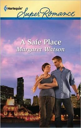 A Safe Place (Harlequin Super Romance Series #1768)