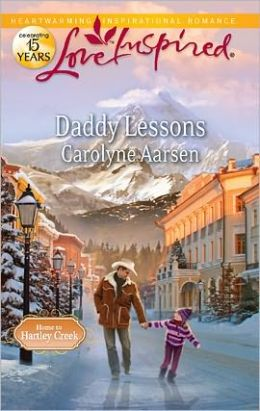 Daddy Lessons (Love Inspired Series)