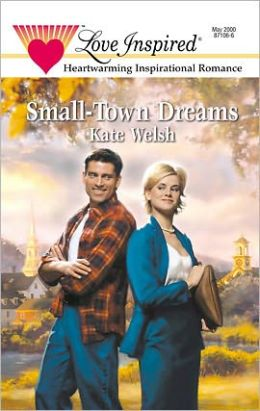 Small-Town Dreams