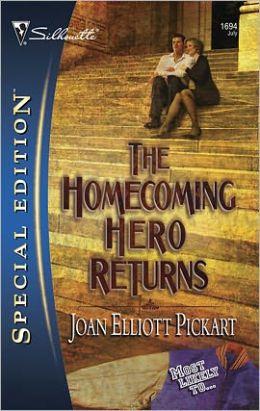 The Homecoming Hero Returns