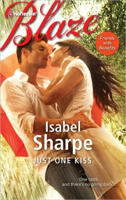 Just One Kiss (Harlequin Blaze Series #676)