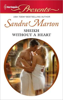 Sheikh Without a Heart (Harlequin Presents Series #3056)