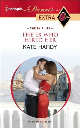 The Ex Who Hired Her (Harlequin Presents Extra Series #195)