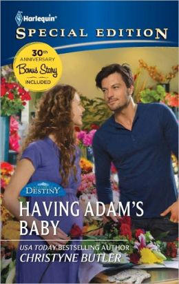 Having Adam's Baby (Harlequin Special Edition Series #2182)