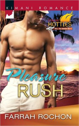 Pleasure Rush (Harlequin Kimani Romance Series #279)
