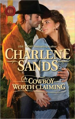 A Cowboy Worth Claiming (Harlequin Historical Series #1083)