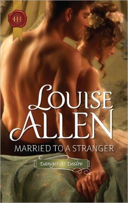 Married to a Stranger (Harlequin Historical Series #1084)