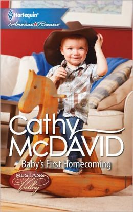 Baby's First Homecoming (Harlequin American Romance Series #1397)