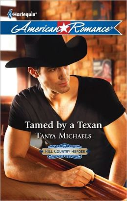 Tamed by a Texan (Harlequin American Romance Series #1399)