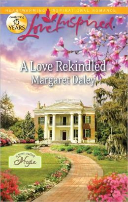 A Love Rekindled (Love Inspired Series)