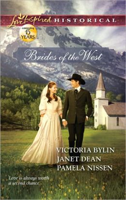 Brides of the West: Josie's Wedding Dress / Last Minute Bride / Her Ideal Husband (Love Inspired Historical Series)