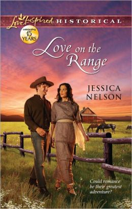 Love on the Range (Love Inspired Historical Series)