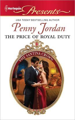 The Price of Royal Duty (Harlequin Presents Series #3060)