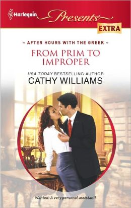 From Prim to Improper (Harlequin Presents Extra Series #197)