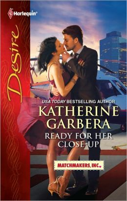 Ready for Her Close-up (Harlequin Desire Series #2160)