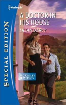 A Doctor in His House (Harlequin Special Edition Series #2186)