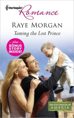 Taming the Lost Prince (Harlequin Romance Series #4310)