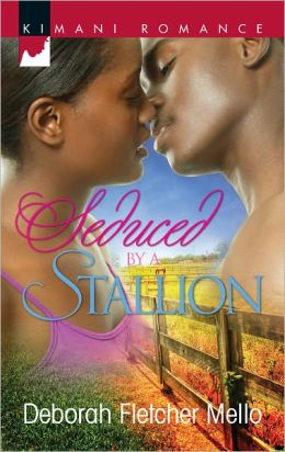 Seduced by a Stallion (Harlequin Kimani Romance Series #283)